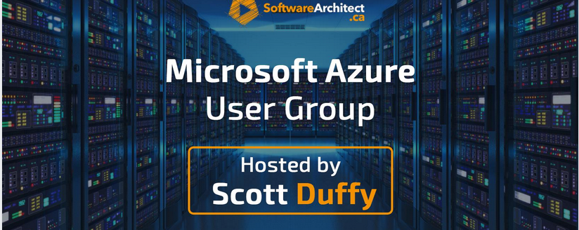 Microsoft Azure User Group hosted by Scott Duffy